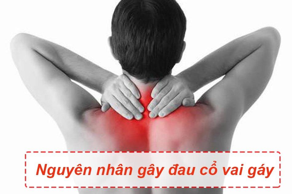 Nguyên nhân gây ra đau cổ vai gáy